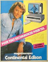 PUBLICITÉ DE PRESSE 1981 JOHNNY HALLYDAY MAGNETOSCOPES CONTINENTAL EDISON