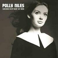 Polly Niles - Sunshine In My Rainy Day Mind: The Lost Album (NEW 2CD)
