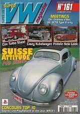SUPER VW MAGAZINE N°161 SUISSE ATTITUDE NO LIMIT JANVIER 2003