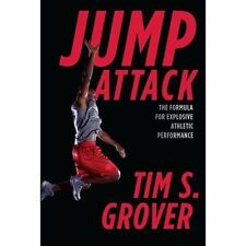 Jump Attack: The Formula for Explosive Athletic Performance by Tim S. Grover...