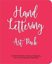 Hand Lettering Art Pack: A Guide to Modern Lettering, Calligraphy, and Art Techn