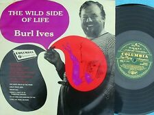 Burl Ives ORIG OZ LP Wild side of life VG+ 55 Columbia OSX7535 Mono Folk Country