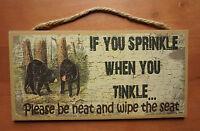 Black Bear Cabin Lodge Bathroom Sign Home Decor Rustic Primitive Funny Saying