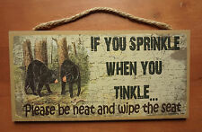 IF YOU SPRINKLE TINKLE Funny Black Bear Bathroom Cabin Lodge Home Decor Sign NEW