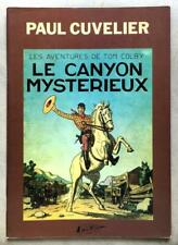Tom Colby 1 Le Canyon mystérieux (Cuvelier) (TBE)