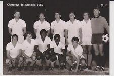 FOOTBALL CP EQUIPE DE OLYMPIQUE DE MARSEILLE 1969