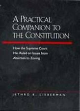 A Practical Companion to the Constitution: How the Supreme Court Has-ExLibrary