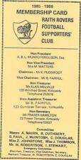 Raith Rovers Supporters Club Membership Card 1985/86  **MINT**