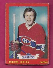 1973-74 OPC # 44 CANADIENS CHUCK LEFLEY ROOKIE VG CARD (INV# A7028)
