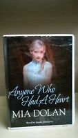Anyone Who Had a Heart by Mia Dolan: Unabridged Cassette Audiobook