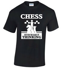 Chess Mens T-Shirt Funny Not For The Hard Of Thinking Birthday Gift Christmas