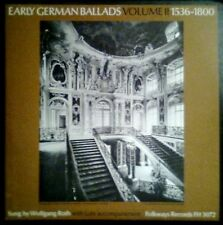 EARLY GERMAN BALLADS - Vol. II - 1536-1800 - USA LP Folkways 1961 WOLFGANG ROTH