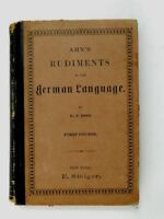 1880 Ahn's Rudiments of the German Language Hardcover Antique Book Dr HENN