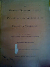 Craven, Yorkshire Geology, Natural History & Pre-History Antiquities 1878