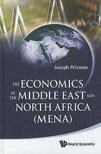 NEW The Economics of the Middle East and North Africa (MENA) by Joseph Pelzman