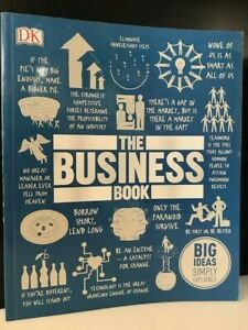 The Business Book: Big Ideas Simply Explained Published by Dorling Kindersley