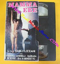 VHS film MAMMA EBE Stefania Sandrelli De Rossi Carlo Lizzani (F107) no dvd