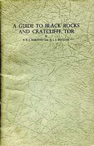 Harding, P R J & Moulam, A J J  A GUIDE TO BLACK ROCKS AND CRATCLIFFE TOR 1949 P