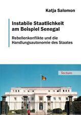 Instabile Staatlichkeit Am Beispiel Senegal by Katja Salomon (2011, Paperback)