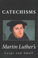 Martin Luther's Large and Small Catechisms, Paperback by Luther, Martin, Like...