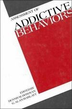 Assessment of Addictive Behaviors : Behavioral, Cognitive, and Physiological Pro