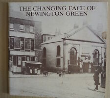 Book. The Changing Face Of Newington Green. Published 1977 by The Factory. PB.