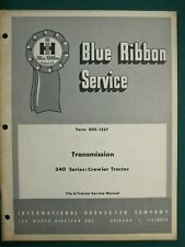 Ih International 340 Series Crawler Tractor Transmission Manual