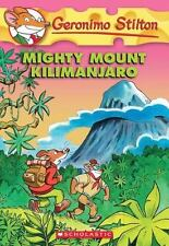 Mighty Mount Kilimanjaro (Geronimo Stilton, No. 41) Stilton, Geronimo Mass Mark