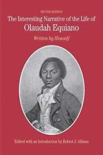 The Interesting Narrative of the Life of Olaudah Equiano: Written by Himself by