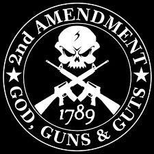 Second Amendment Skull with AR15 God Guns & Guts Decal / Sticker 2nd Amendment