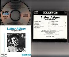 Luther Allison – Love Me Papa CD (1977 Blues Guitar) B&W No Barcode 1986 Orig