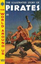 WORLD AROUND US #7 Very Good, Pirates, Classics Illustrated, ink on edges, 1959