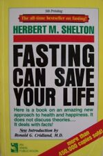 B003BG8Q7O Fasting Can Save Your Life [ 9th Printing ] The all-time bestseller