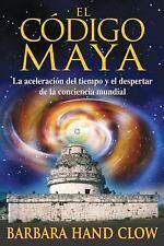 New, El código maya: La aceleración del tiempo y el despertar de la conciencia m