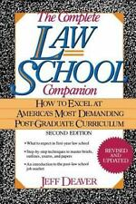 The Complete Law School Companion: How to Excel at America's Most Demanding P...
