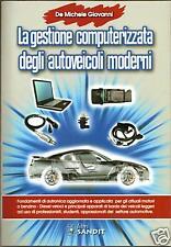libro ELETTRAUTO  CENTRALINE ED ELETTRONICA NELLE  AUTO MODERNE (meccatronica)
