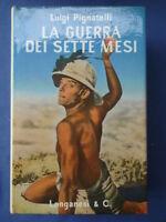 PIGNATELLI-LA GUERRA DEI SETTE MESI-ETIOPIA-LONGANESI 1965**
