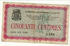 BILLET 50 CENTIMES     CHAMBRE DE COMMERCE DE SETE