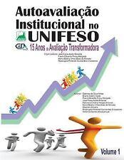 Autoavaliação Institucional: Autoavaliacao Institucional No UNIFESO : 15 Anos...