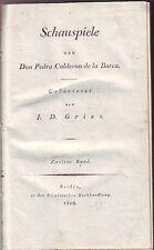 Schauspiele Don Pedro Calderon de la Barca  1816 Gries