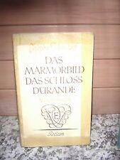 Das Marmorbild / Das Schloss Dürande, von Joseph v. Eic