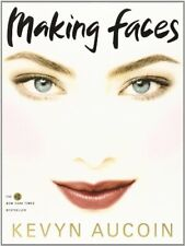 Making Faces by Aucoin, Aucion, Kevyn  New 9780316286855 Fast Free Shipping-,