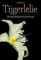 Tijgerlelie por Gimbrre, Danique, Swartjes, Anne