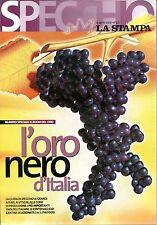 Specchio.L'oro nero d'Italia, Speciale Vino,iii