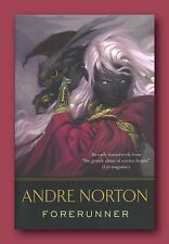 ANDRE NORTON *FORERUNNER *2012 TPB 1ST EDITION 1ST PRINT *BRAND NEW