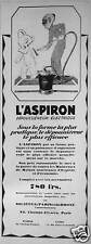 PUBLICITÉ PARIS RHÔNE ASPIRATEUR L' ASPIRON DEPOUSSIEREUR ELECTRIQUE