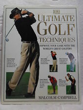 ULTIMATE GOLF TECHNIQUES by Malcolm Campbell IMPROVE YOUR GAME Very Nice Book