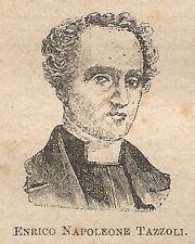 A0452 Enrico Napoleone Tazzoli - Stampa Antica del 1907 - Xilografia