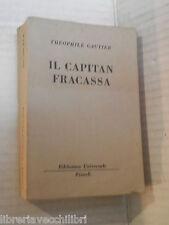 IL CAPITAN FRACASSA Theophile Gautier BUR n 1001 1005 1956 libro romanzo storia