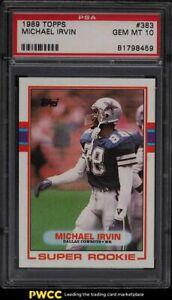 1989 Topps Football Michael Irvin ROOKIE RC #383 PSA 10 GEM MINT
